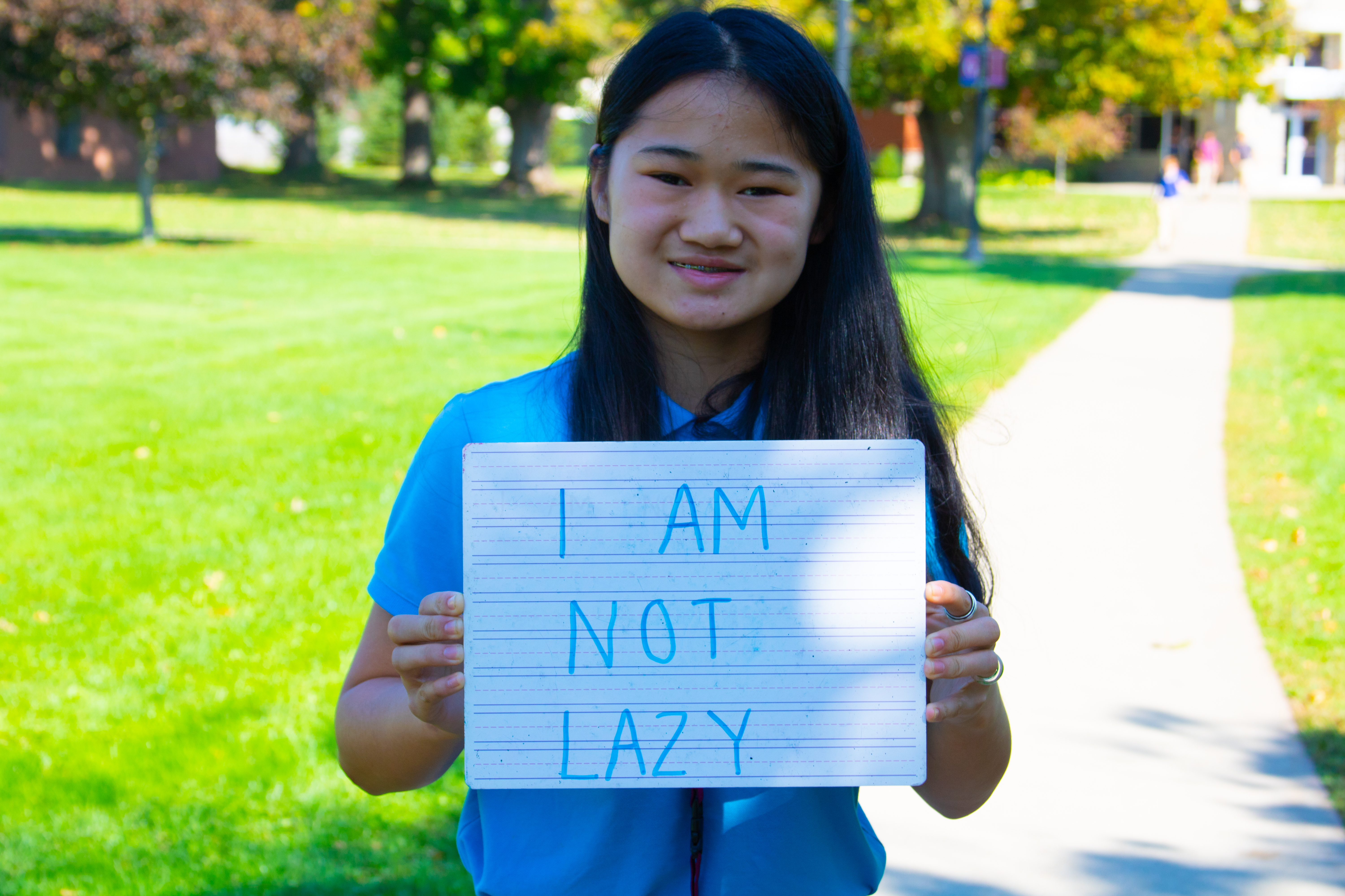 I am not lazy sign.